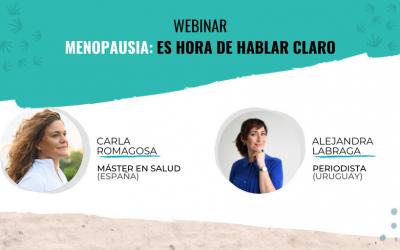 Menopausia: Es hora de hablar claro – Con Carla Romagosa
